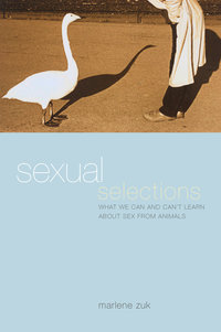 Sexual Selections by Marlene Zuk
