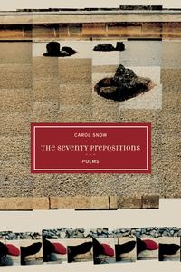 The Seventy Prepositions by Carol Snow