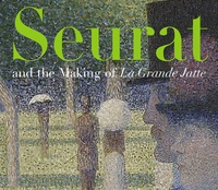 Seurat and the Making of La Grande Jatte by Robert L. Herbert