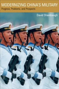 Modernizing China's Military by David Shambaugh