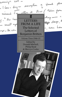 Letters From a Life by Benjamin Britten, Donald Mitchell, Philip Reed