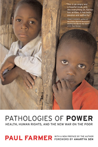 Pathologies of Power by Paul Farmer