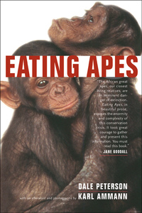 Eating Apes by Dale Peterson