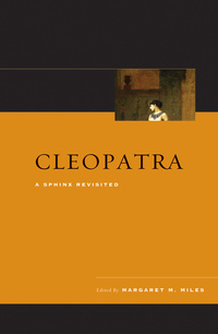 Cleopatra by Margaret M. Miles