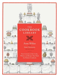 The Cookbook Library by Anne Willan, Mark Cherniavsky