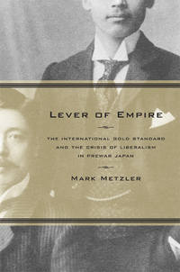 Lever of Empire by Mark Metzler