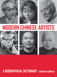 Modern Chinese Artists by Michael Sullivan