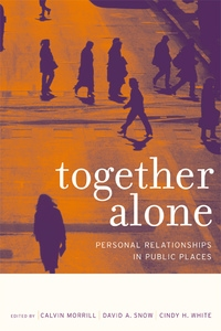 Together Alone by Calvin Morrill, David A. Snow, Cindy White