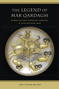 The Legend of Mar Qardagh by Joel Walker