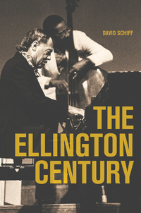 The Ellington Century by David Schiff