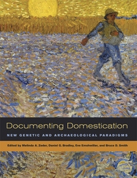 Documenting Domestication by Melinda A. Zeder, Daniel Bradley, Eve Emshwiller