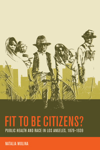 Fit to Be Citizens? by Natalia Molina