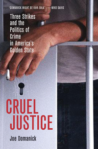 Cruel Justice by Joe Domanick
