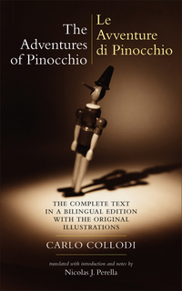 The Adventures of Pinocchio (Le Avventure Di Pinocchio) by Carlo Collodi