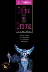 Opera as Drama by Joseph Kerman