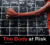 The Body at Risk by Carol Squiers