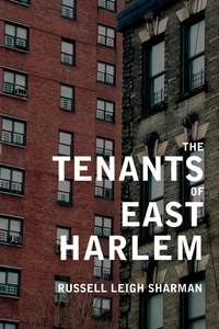 The Tenants of East Harlem by Russell Leigh Sharman