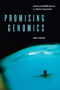 Promising Genomics by Mike Fortun