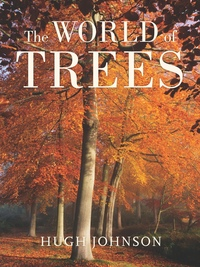 The World of Trees by Hugh Johnson