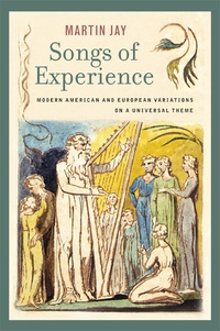Songs of Experience by Martin Jay