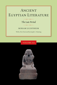 Ancient Egyptian Literature, Volume III by Miriam Lichtheim
