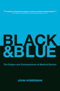 Black and Blue by John Hoberman