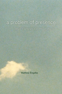 A Problem of Presence by Matthew Engelke