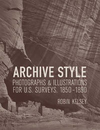 Archive Style by Robin Kelsey