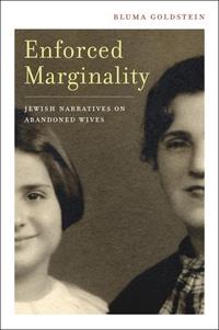 Enforced Marginality by Bluma Goldstein