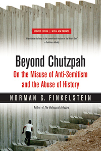 Beyond Chutzpah by Norman Finkelstein