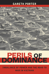 Perils of Dominance by Gareth Porter
