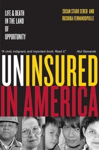 Uninsured in America by Susan Sered, Rushika Fernandopulle