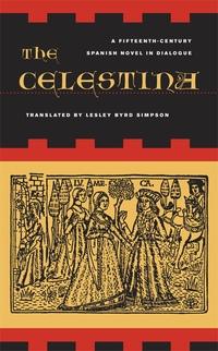 The Celestina by Fernando de Rojas