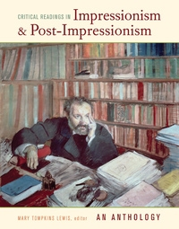 Critical Readings in Impressionism and Post-Impressionism by Mary Tompkins Lewis