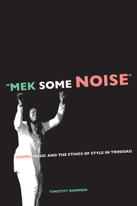 Mek Some Noise by Timothy Rommen
