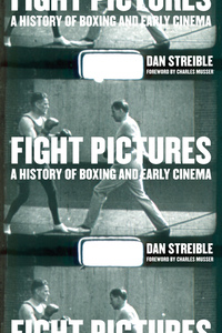 Fight Pictures by Dan Streible