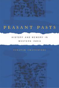Peasant Pasts by Vinayak Chaturvedi