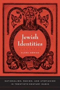 Jewish Identities by Klara Moricz