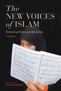 The New Voices of Islam by Mehran Kamrava