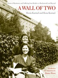 A Wall of Two by Henia Karmel, Ilona Karmel