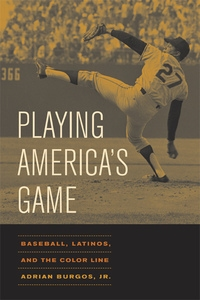 Playing America's Game by Adrian Burgos
