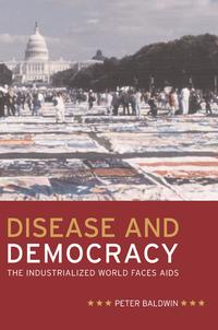Disease and Democracy by Peter Baldwin