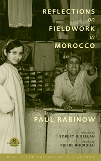 Reflections on Fieldwork in Morocco by Paul Rabinow