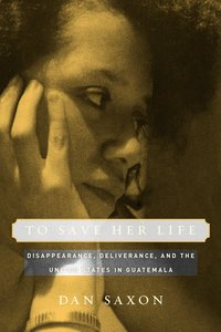 To Save Her Life by Dan Saxon