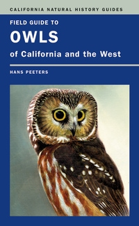 Field Guide to Owls of California and the West by Hans J. Peeters