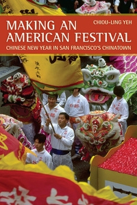 Making an American Festival by Chiou-ling Yeh