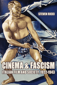 Cinema and Fascism by Steven Ricci