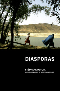 Diasporas by Stephane Dufoix