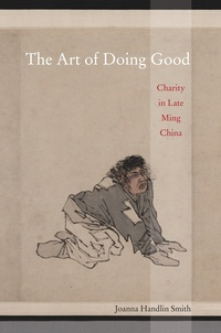 The Art of Doing Good by Joanna Handlin Smith
