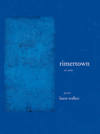 rimertown by Laura Walker